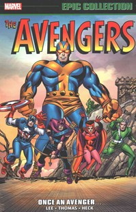 Avengers Epic Collection: Once an Avenger by Stan Lee, Roy Thomas, Stan Lee, Roy Thomas (9780785195825) - PaperBack - Graphic Novels Comics