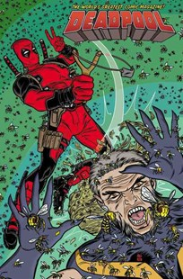 Deadpool: World's Greatest Vol. 3 by Gerry Duggan, Gerry Duggan, Scott Koblish, Matteo Lolli (9780785196198) - PaperBack - Graphic Novels Comics