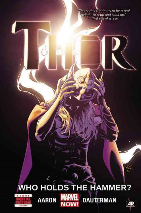 Thor Volume 2: Who Holds the Hammer?
