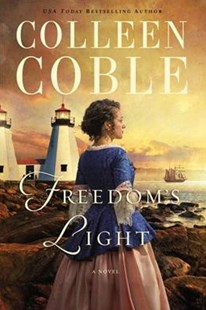 Freedom's Light by Colleen Coble (9780785219385) - PaperBack - Historical fiction