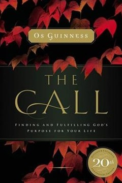 The Call: Finding And Fulfilling God