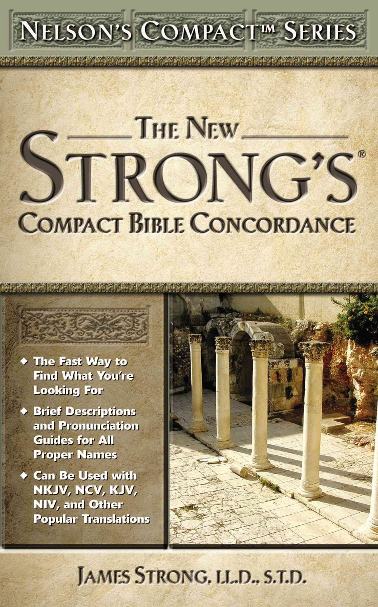 The New Strong'S® Compact Bible Concordance