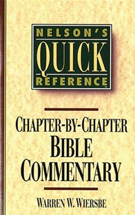Nelson's Quick Reference Chapter-by-Chapter Bible Commentary by Warren W. Wiersbe (9780785282358) - PaperBack - Religion & Spirituality Christianity