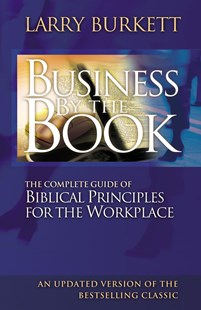 Business By The Book by Larry Burkett (9780785287971) - PaperBack - Business & Finance Management & Leadership