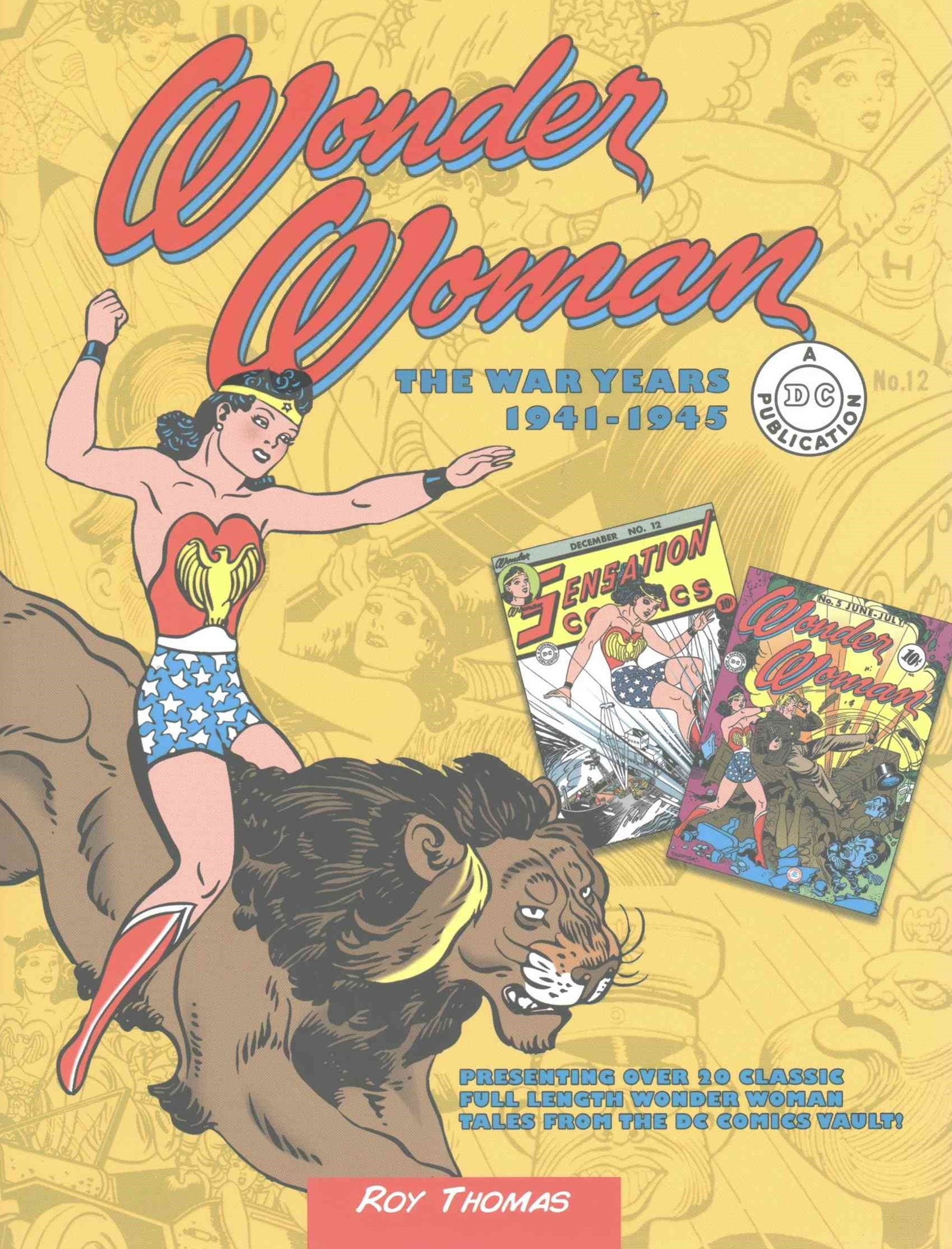 Wonder Woman: The War years 1941-1946