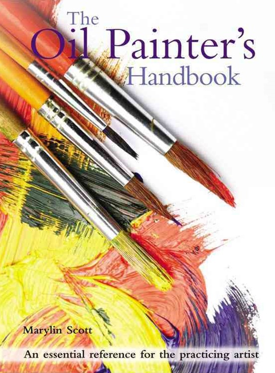 The Oil Painters Handbook