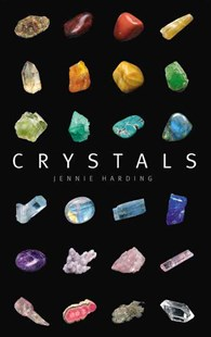 Crystals by Jennie Harding (9780785833987) - PaperBack - Pets & Nature