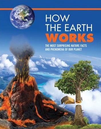 How the Earth Works