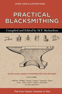 Practical Blacksmithing by M. T. Richardson (9780785835394) - HardCover - Science & Technology Engineering