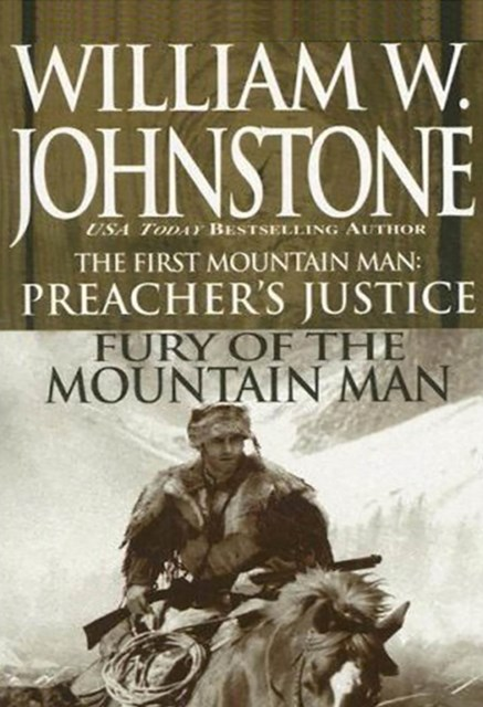 Preacher's Justice/fury Of The Mt Man