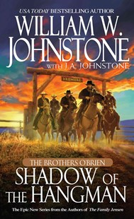 The Brothers O'brien by William W. Johnstone, J. A. Johnstone (9780786033027) - PaperBack - Adventure Fiction Western