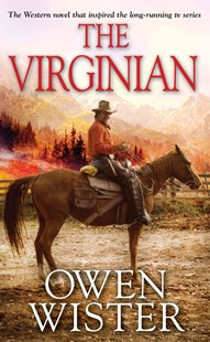 The Virginian by Owen Wister (9780786035144) - PaperBack - Adventure Fiction Western