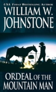 (ebook) Ordeal of the Mountain Man - Adventure Fiction Western