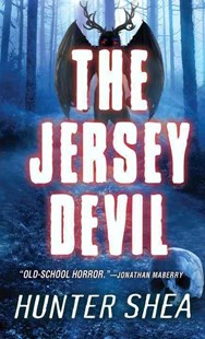 The Jersey Devil by Hunter Shea (9780786038879) - PaperBack - Crime Mystery & Thriller