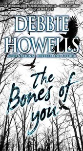 The Bones of You by Debbie Howells (9780786039142) - PaperBack - Crime Mystery & Thriller