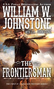 The Frontiersman by J.A. Johnstone, J. A. Johnstone (9780786039456) - PaperBack - Adventure Fiction Modern