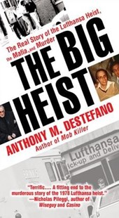 The Big Heist by Anthony M. DeStefano (9780786040827) - PaperBack - Biographies General Biographies