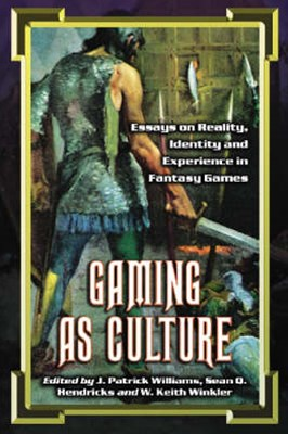 Gaming As Culture