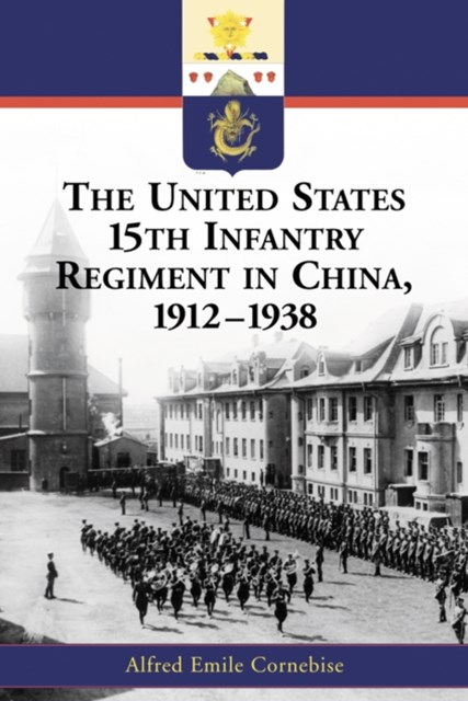 United States 15th Infantry Regiment in China, 1912-1938