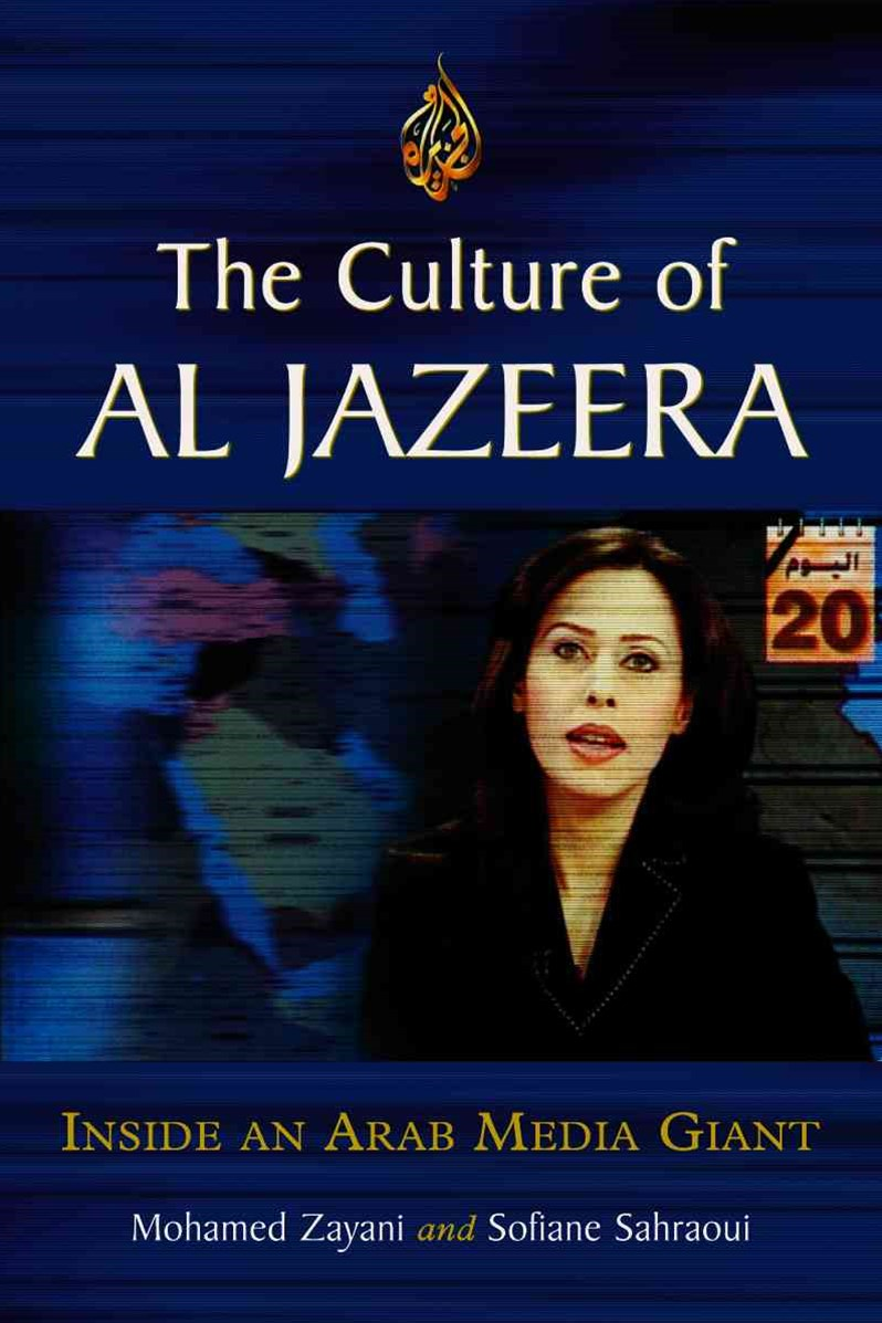 The Culture of Al Jazeera