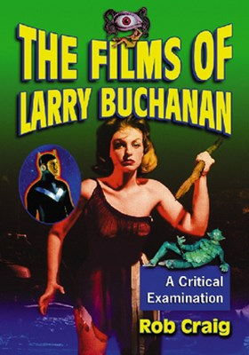 The Films of Larry Buchanan