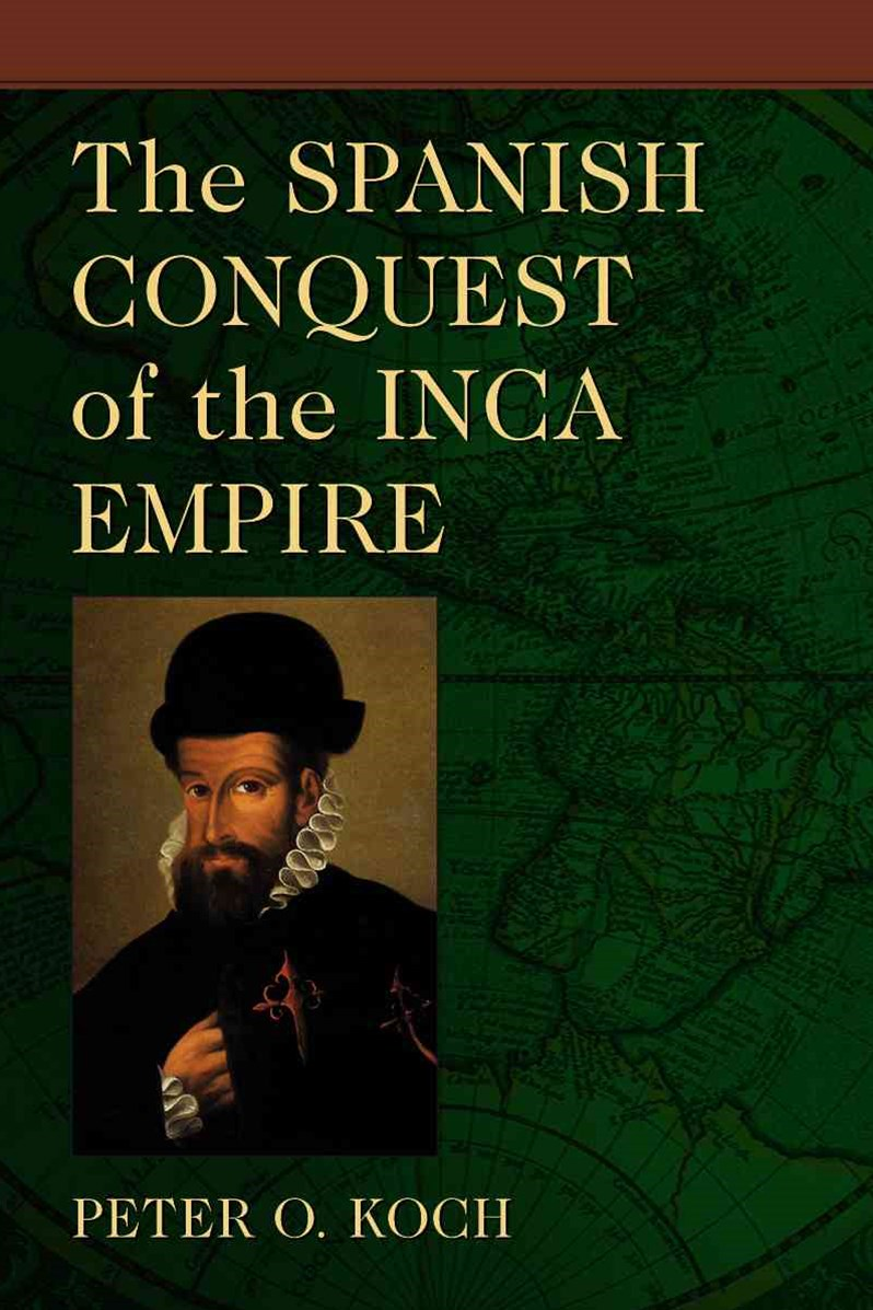 Spanish Conquest of the Inca Empire