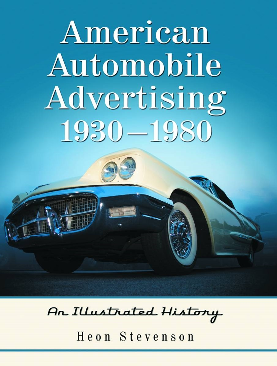 American Automobile Advertising, 1930-1980