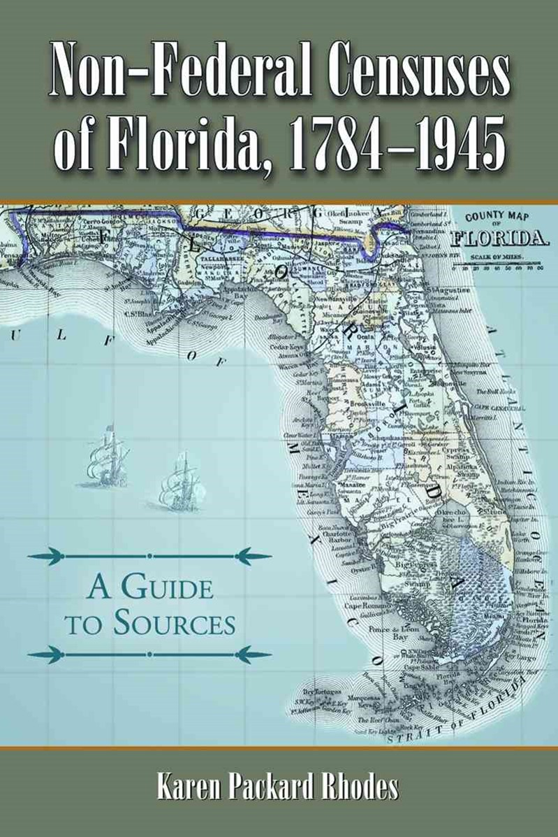 Non-Federal Censuses of Florida, 1784-1945