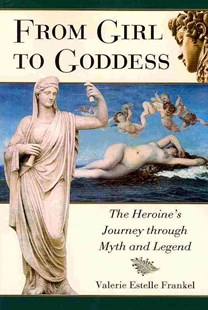 From Girl to Goddess by Valerie Estelle Frankel (9780786448319) - PaperBack - Social Sciences Gender