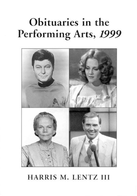 Obituaries in the Performing Arts, 1999