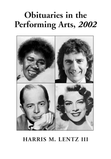 Obituaries in the Performing Arts, 2002