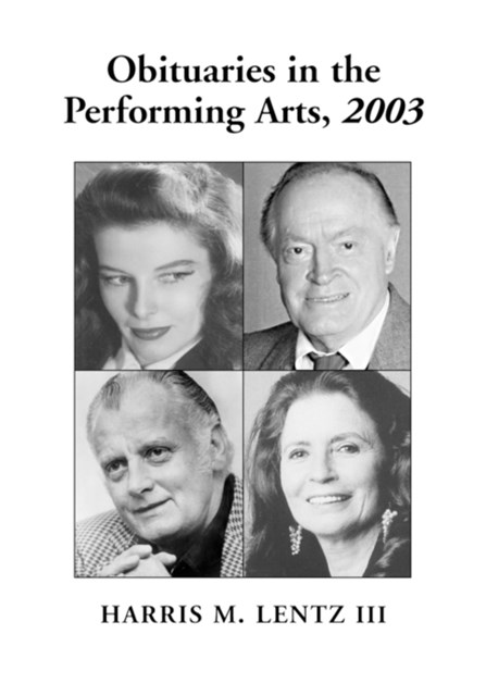 (ebook) Obituaries in the Performing Arts, 2003