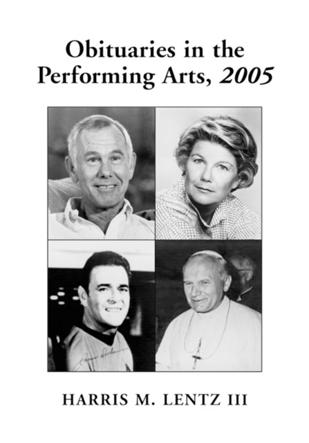 Obituaries in the Performing Arts, 2005