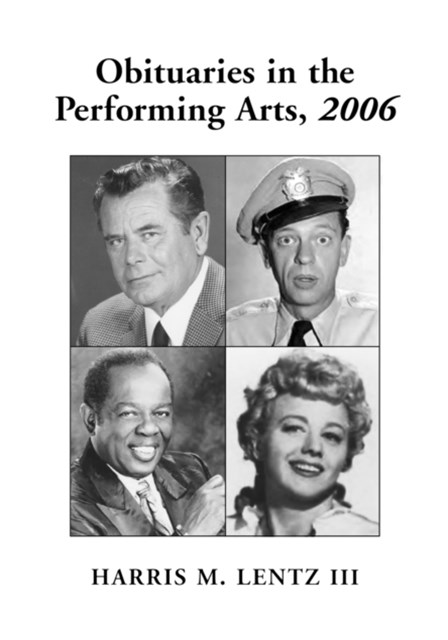 Obituaries in the Performing Arts, 2006