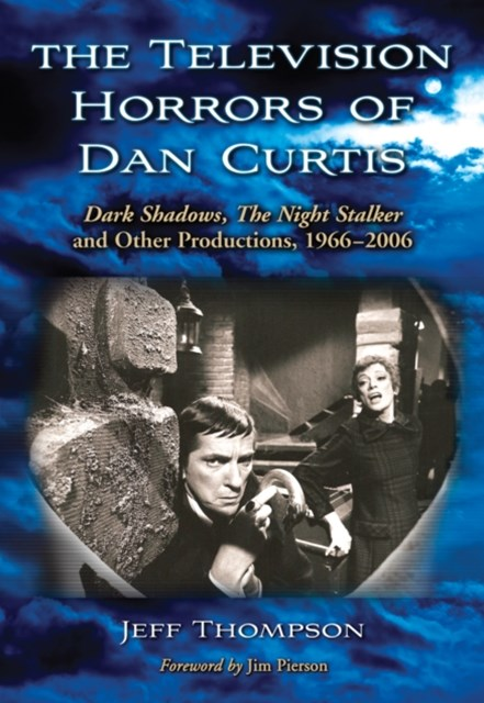 Television Horrors of Dan Curtis