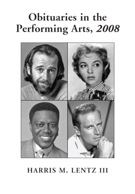 Obituaries in the Performing Arts, 2008