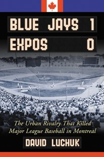 (ebook) Blue Jays 1, Expos 0 - Sport & Leisure Other Sports