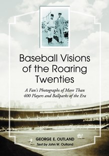 (ebook) Baseball Visions of the Roaring Twenties - Art & Architecture Photography - Pictorial