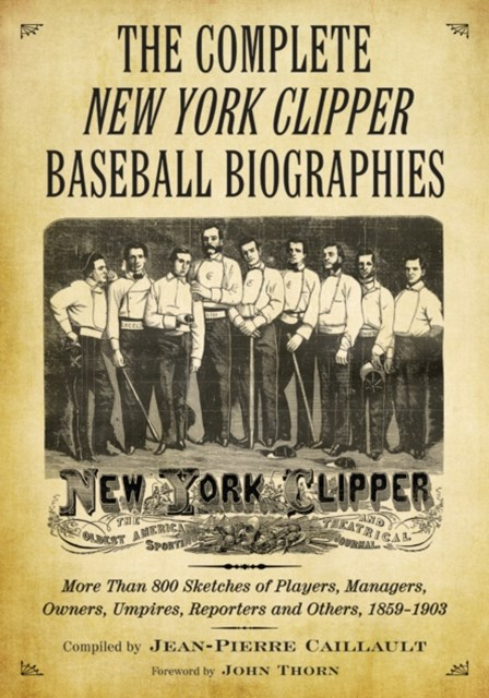 (ebook) Complete New York Clipper Baseball Biographies
