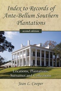 (ebook) Index to Records of Ante-Bellum Southern Plantations - History Latin America