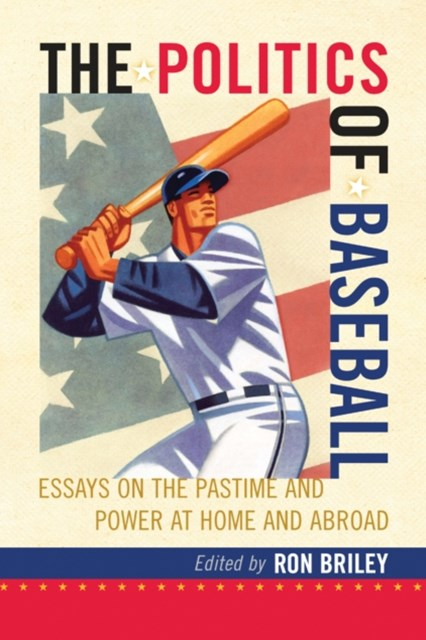 (ebook) Politics of Baseball