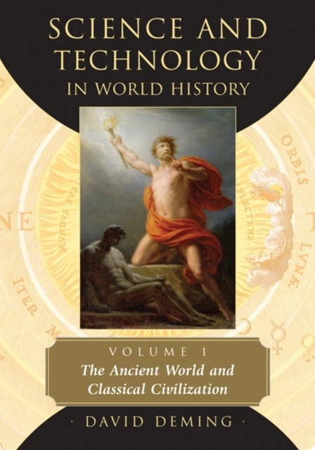 Science and Technology in World History, Volume 1