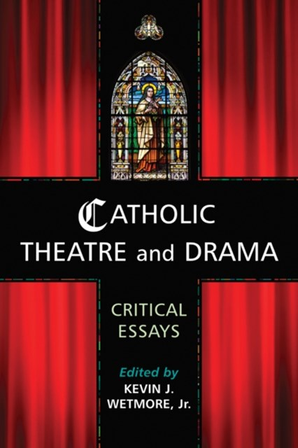 (ebook) Catholic Theatre and Drama