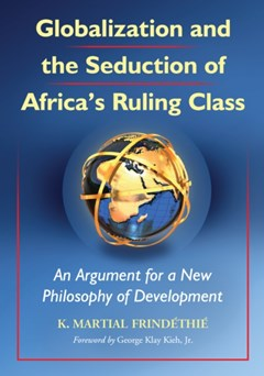 (ebook) Globalization and the Seduction of Africa