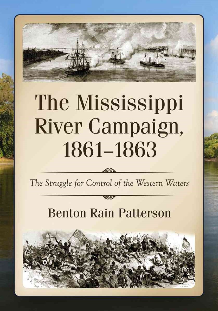 The Mississippi River Campaign, 1861-1863