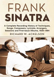 Frank Sinatra by Richard W. Ackelson (9780786467013) - PaperBack - Biographies Entertainment