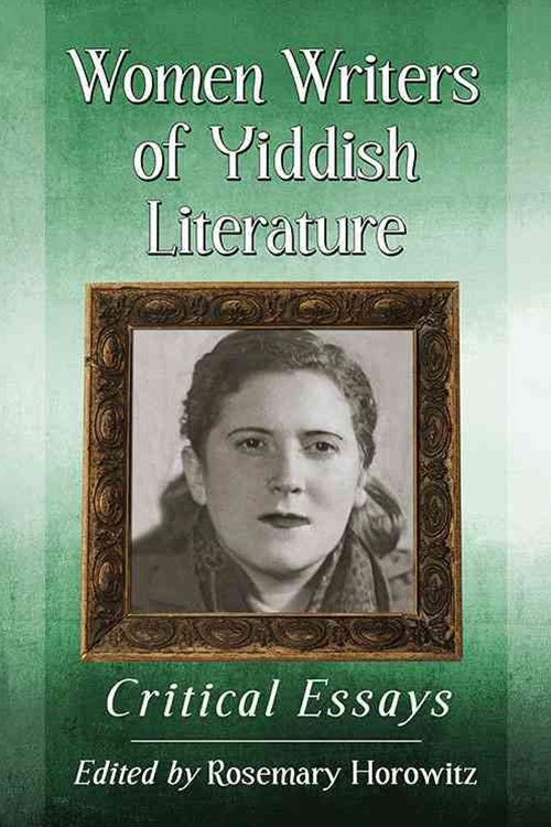 Women Writers of Yiddish Literature