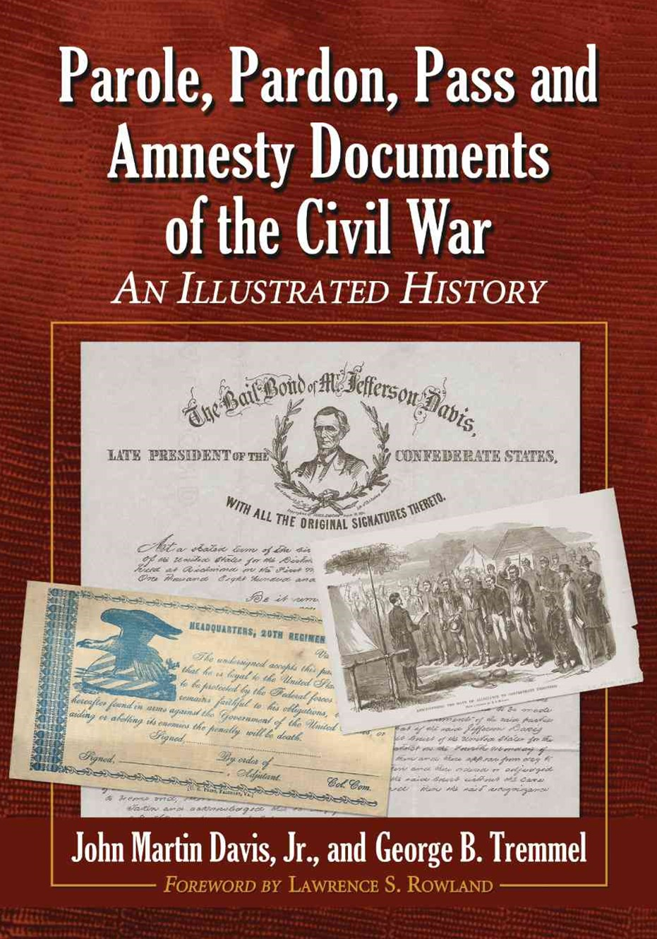 Parole, Pardon, Pass and Amnesty Documents of the Civil War