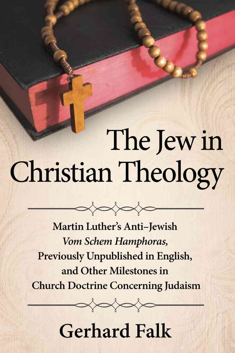 The Jew in Christian Theology