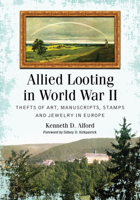 Allied Looting in World War II